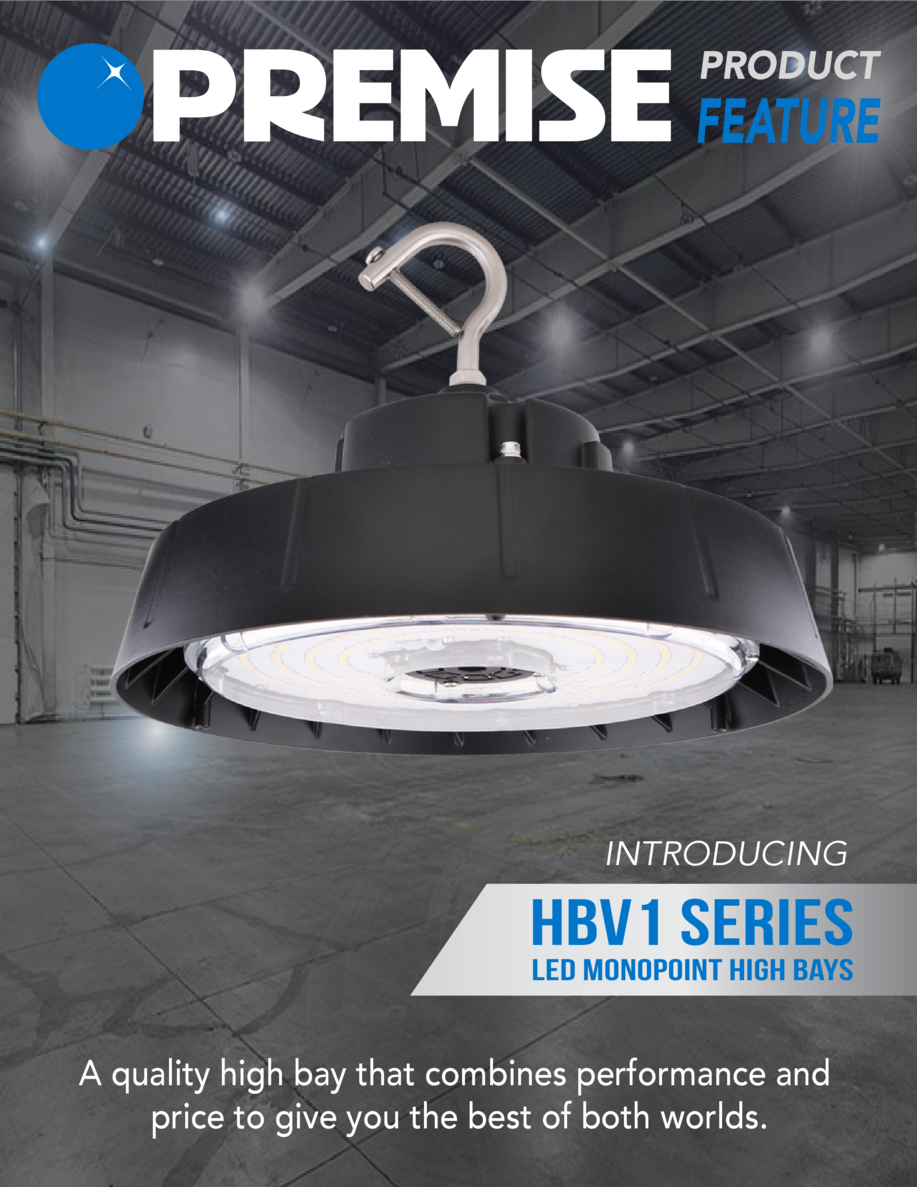 INTRODUCING  HBV1 SERIES LED Monopoint High Bays  A quality high bay that combines performance and price to give you the b...